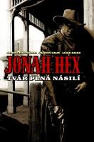 Titulní strana českého vydání komiksu Jonah Hex: Tvář plná násilí.