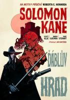 Titulní strana českého vydání komiksu Solomon Kane: Ďáblův hrad.