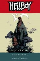Obálka českého vydání šestého dílu komiksu Hellboy: Podivná místo.