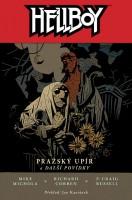 Obálka českého vydání sedmého dílu komiksu Hellboy: Pražský upír a další povídky.