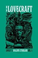 Obálka českého vydání knihy H. P. Lovecraft: Volání Cthulhu 3. sv. 1. část.