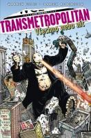 Obálka českého vydání komiksu Transmetropolitan: Všechno, nebo nic.