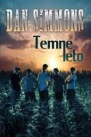 Obálka knihy od Dana Simmons Temné léto.