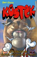 Obálka první části komiksu Kůstek: Ostrozub, Vládce východního pomezí.