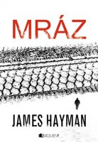 Obálka knihy Mráz od Jamese Haymana.
