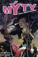 Obálka knihy Mýty: Láska jako z pohádky.