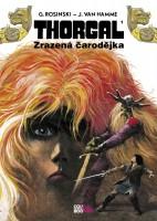 Obálka knihy Thorgal: Zrazená čarodějka.