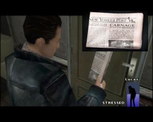 Vpravo dole ukazatel psychické pohody (nebo spíš nepohody), na jehož stavu se odráží, čím postavy procházejí. Lucasovi zpráva o vraždě v novinách náladu nezvedla...