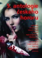 Obálka 5. antologie českého hororu.