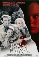 Plakát filmu Mikey.