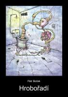 Obálka knihy Hrobořadí.