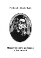 Obálka knihy nápady šíleného pedagoga a jiné radosti.