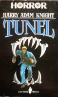 Harry Adam Knight: Tunel