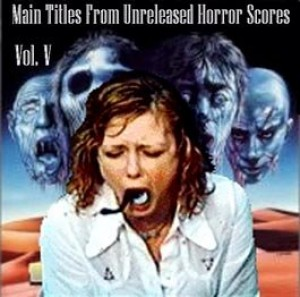 Main Titles from Unreleased Horror Scores vol. 4